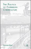 Politics of Caribbean Cyberculture
