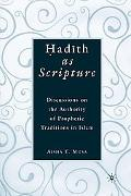 Hadith as Scripture