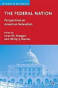 Federal Nation: Perspectives on American Federalism