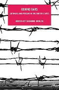 Behind Bars: Latino/as and Prison in the United States