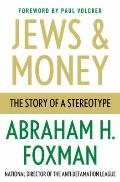Jews and Money : The Story of a Stereotype