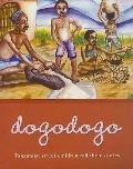 Dogodogo: Tanzanian Street Children Tell Their Stories