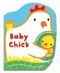 Baby Chick. Illustrated by Emily Bolam (Mummy & Baby)