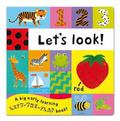 Let's Look!. Illustrated by Emily Bolam (Lift the Flap)