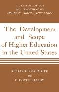 Development and Scope of Higher Education in the United States