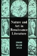 Nature and Art in Renaissance Literature - Edward William Tayler - Hardcover