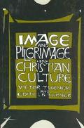 Image and Pilgrimage in Christian Culture Anthropological Perspectives
