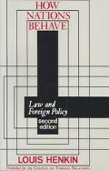How Nations Behave Law and Foreign Policy