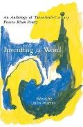 Inventing a Word An Anthology of Twentieth-Century Puerto Rican Poetry