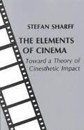 Elements of Cinema Toward a Theory of Synthetics Impact