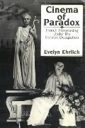 Cinema of Paradox French Cinema Under the German Occupation