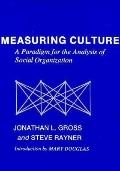 Measuring Culture A Paradigm for the Analysis of Social Organization