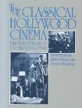 Classical Hollywood Cinema Film Style and Mode of Production to 1960