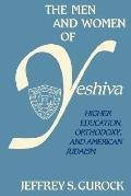 Men and Women of Yeshiva University: Higher Education, Orthodoxy and American Judaism