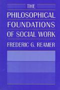 Philosophical Foundations of Social Work