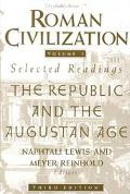 Roman Civilization Selected Readings  The Republic and the Augustan Age