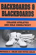 Backboards and Blackboards College Athletes and Role Engulfment