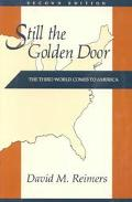 Still the Golden Door The Third World Comes to America