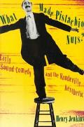 What Made Pistachio Nuts? Early Sound Comedy and the Vaudeville Aesthetic