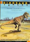 Dinosaur Tracks and Other Fossil Footprints of the Western United States And Other Fossil Fo...
