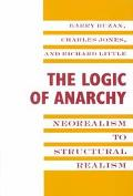 Logic of Anarchy Neorealism to Structural Realism