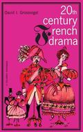 Twentieth Century French Drama