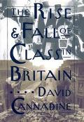Rise and Fall of Class in Britain