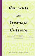 Currents in Japanese Culture Translations and Transformations