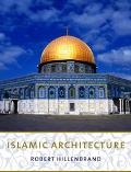 Islamic Architecture Form, Function, and Meaning