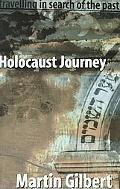 Holocaust Journey Travelling N Search of the Past