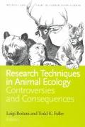 Research Techniques in Animal Ecology Controversies and Consequences