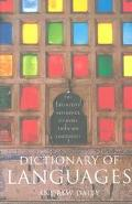 Dictionary of Languages The Definitive Reference to More Than 400 Languages