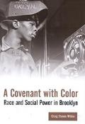 Covenant With Color Race and Social Power in Brooklyn