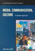 Media, Communication, Culture A Global Approach