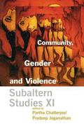 Community, Gender and Violence Subaltern Studies XI