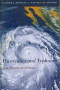 Hurricanes And Typhoons Past, Present, And Future