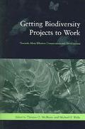 Getting Biodiversity Projects to Work Towards More Effective Conservation and Development
