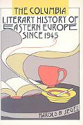 Columbia Literary History of Eastern Europe since 1945
