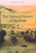 Natural History of the Bible An Environmental Exploration of the Hebrew Scriptures
