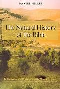 Natural History of the Bible: An Environmental Exploration of the Hebrew Scriptures
