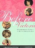 Before Victoria Extraordinary Women Of The British Romatic Era