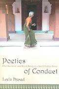 Poetics of Conduct Oral Narrative And Moral Being in a South Indian Town