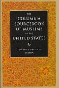 Columbia SourceBook of Muslims in the United States