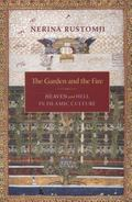 Garden and the Fire : Heaven and Hell in Islamic Culture