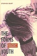 Forms of Youth: Twentieth-Century Poetry and Adolescence
