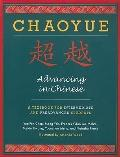 Chaoyue: Advancing in Chinese: A Textbook for Intermediate & Pre-Advanced Students