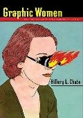 Graphic Women : Life Narrative and Contemporary Comics