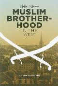 New Muslim Brotherhood in the West