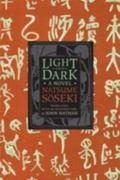 Light and Dark : A Novel