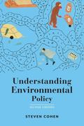 Understanding Environmental Policy, Second Edition